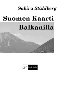 Ståhlberg, Sabira - Suomen Kaarti Balkanilla, e-kirja