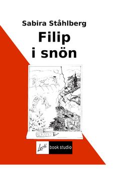 Ståhlberg, Sabira - Filip i snön, ebook