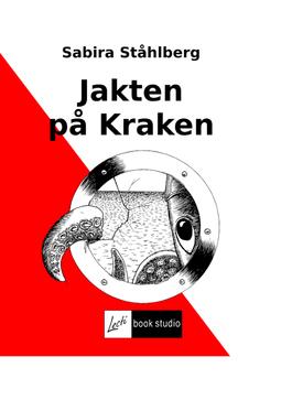 Ståhlberg, Sabira - Jakten på Kraken, ebook