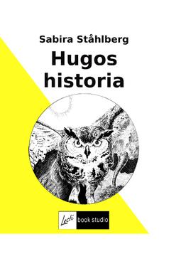 Ståhlberg, Sabira - Hugos historia, ebook