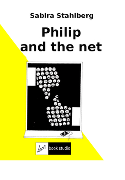 Ståhlberg, Sabira - Philip and the net, ebook