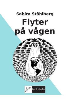 Ståhlberg, Sabira - Flyter på vågen, ebook