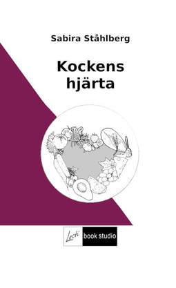 Ståhlberg, Sabira - Kockens hjärta, ebook