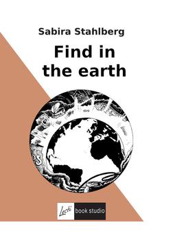 Stahlberg, Sabira - Find in the earth, e-kirja