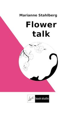 Stahlberg, Marianne - Flower talk, ebook