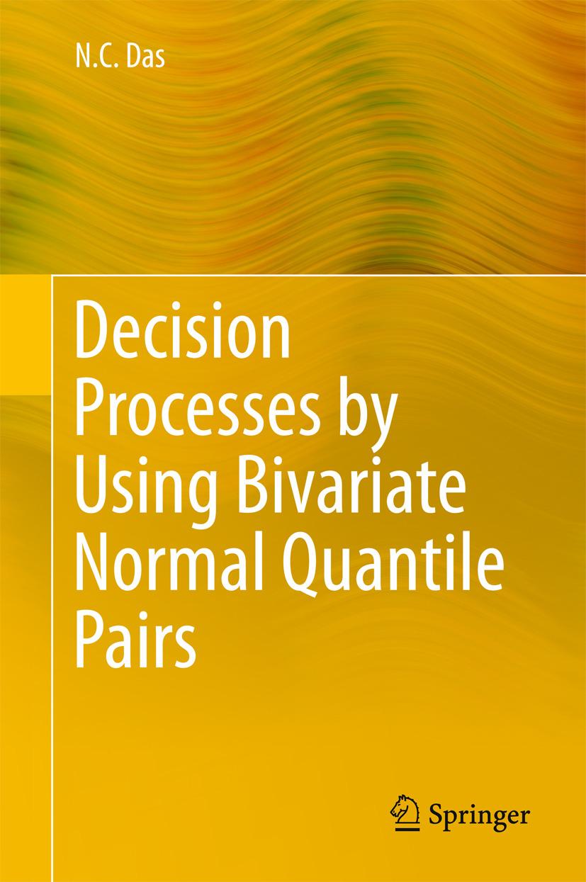 Das, N. C. - Decision Processes by Using Bivariate Normal Quantile Pairs, ebook