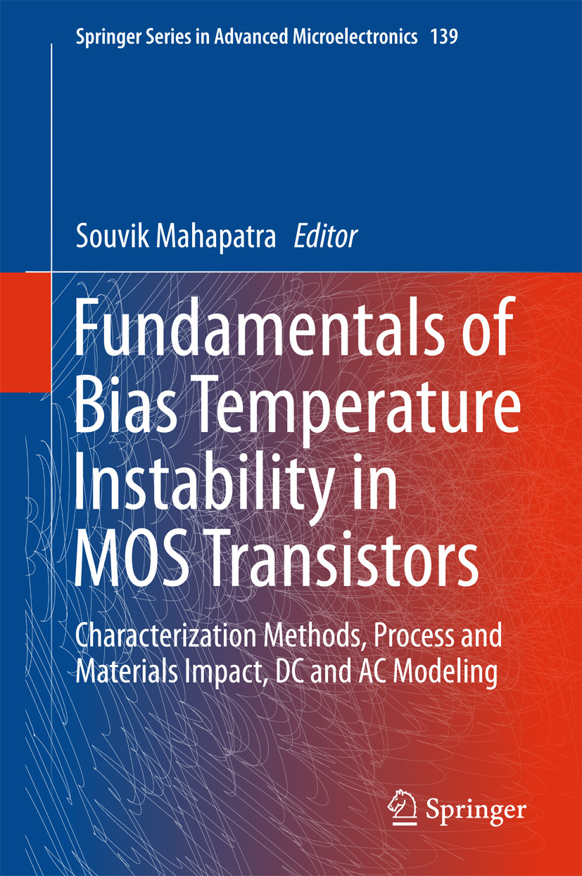 Mahapatra, Souvik - Fundamentals of Bias Temperature Instability in MOS Transistors, ebook