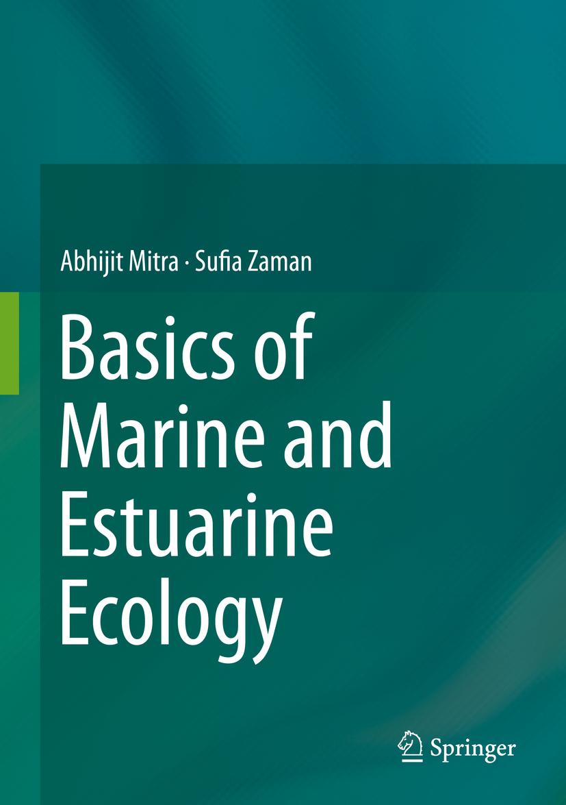 Mitra, Abhijit - Basics of Marine and Estuarine Ecology, ebook