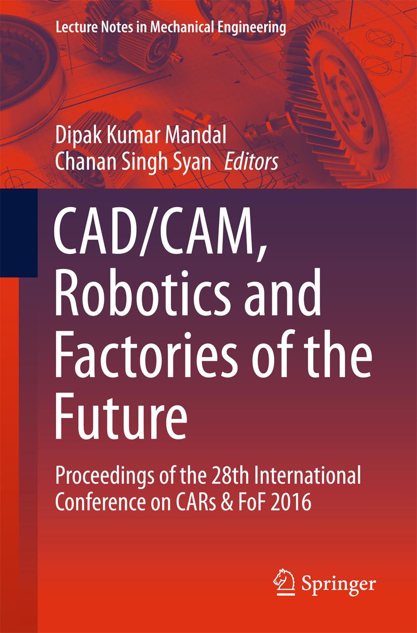 Mandal, Dipak Kumar - CAD/CAM, Robotics and Factories of the Future, e-kirja