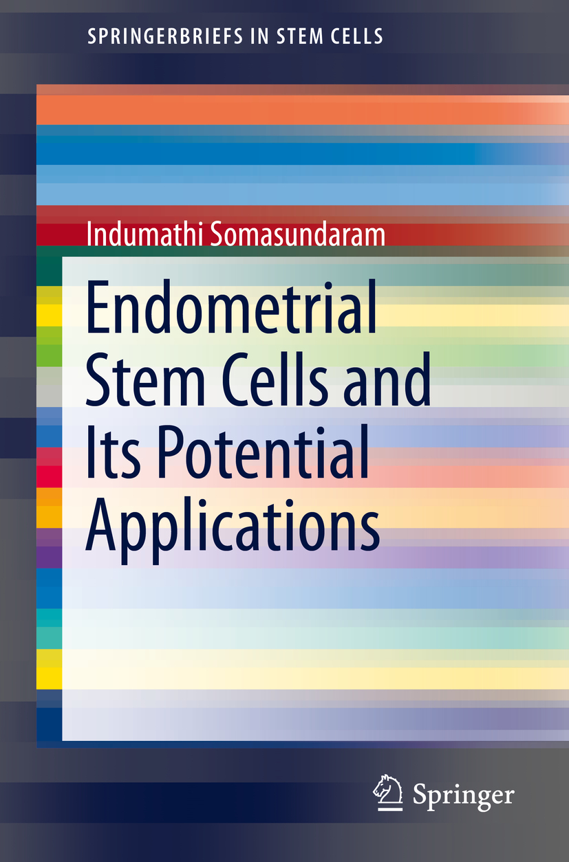 Somasundaram, Indumathi - Endometrial Stem Cells and Its Potential Applications, ebook