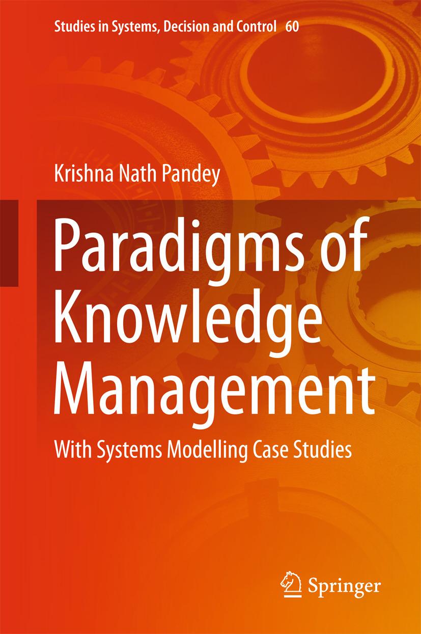 Pandey, Krishna Nath - Paradigms of Knowledge Management, ebook