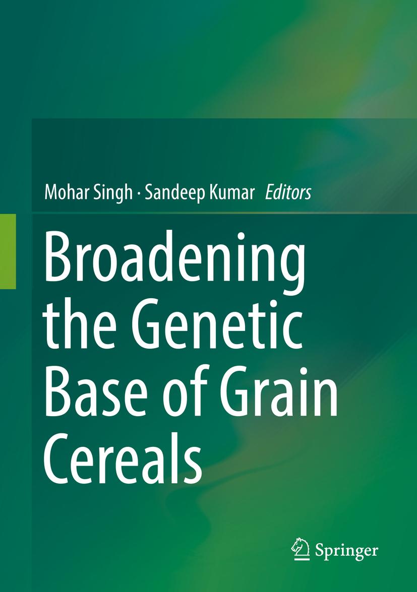 Kumar, Sandeep - Broadening the Genetic Base of Grain Cereals, e-kirja