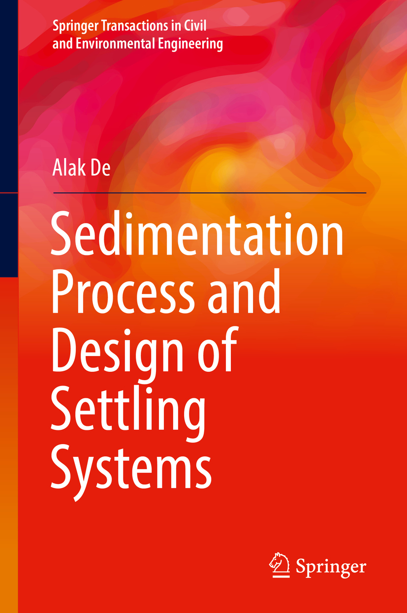De, Alak - Sedimentation Process and Design of Settling Systems, ebook