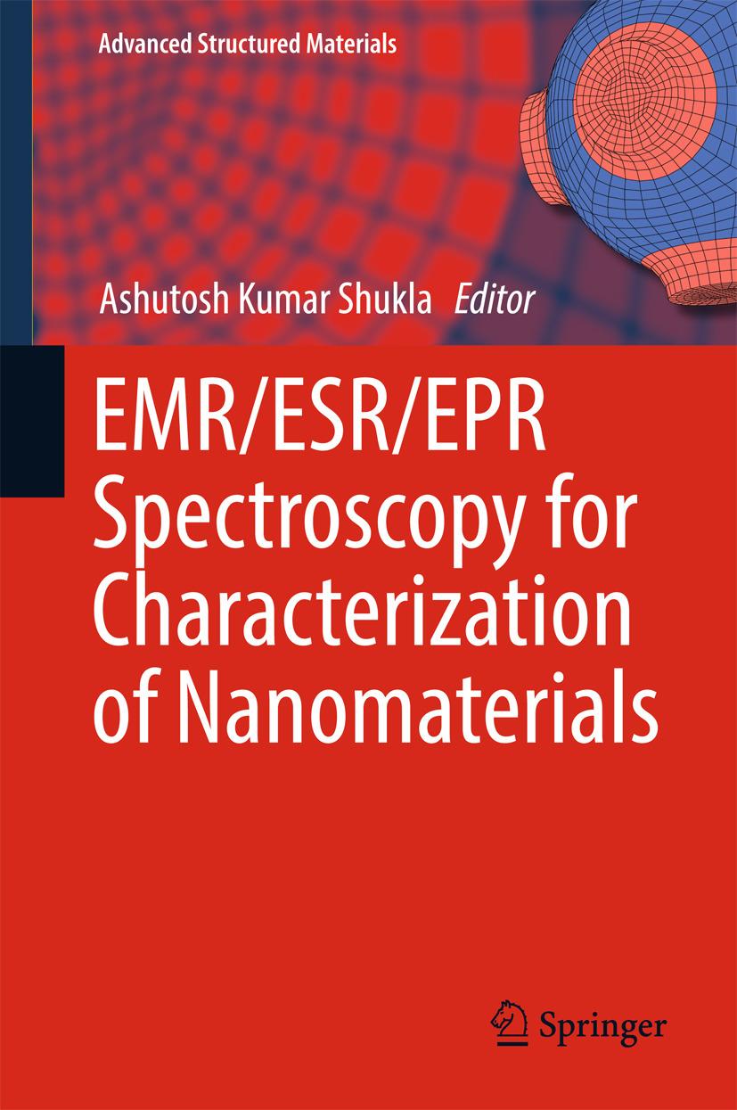 Shukla, Ashutosh Kumar - EMR/ESR/EPR Spectroscopy for Characterization of Nanomaterials, ebook
