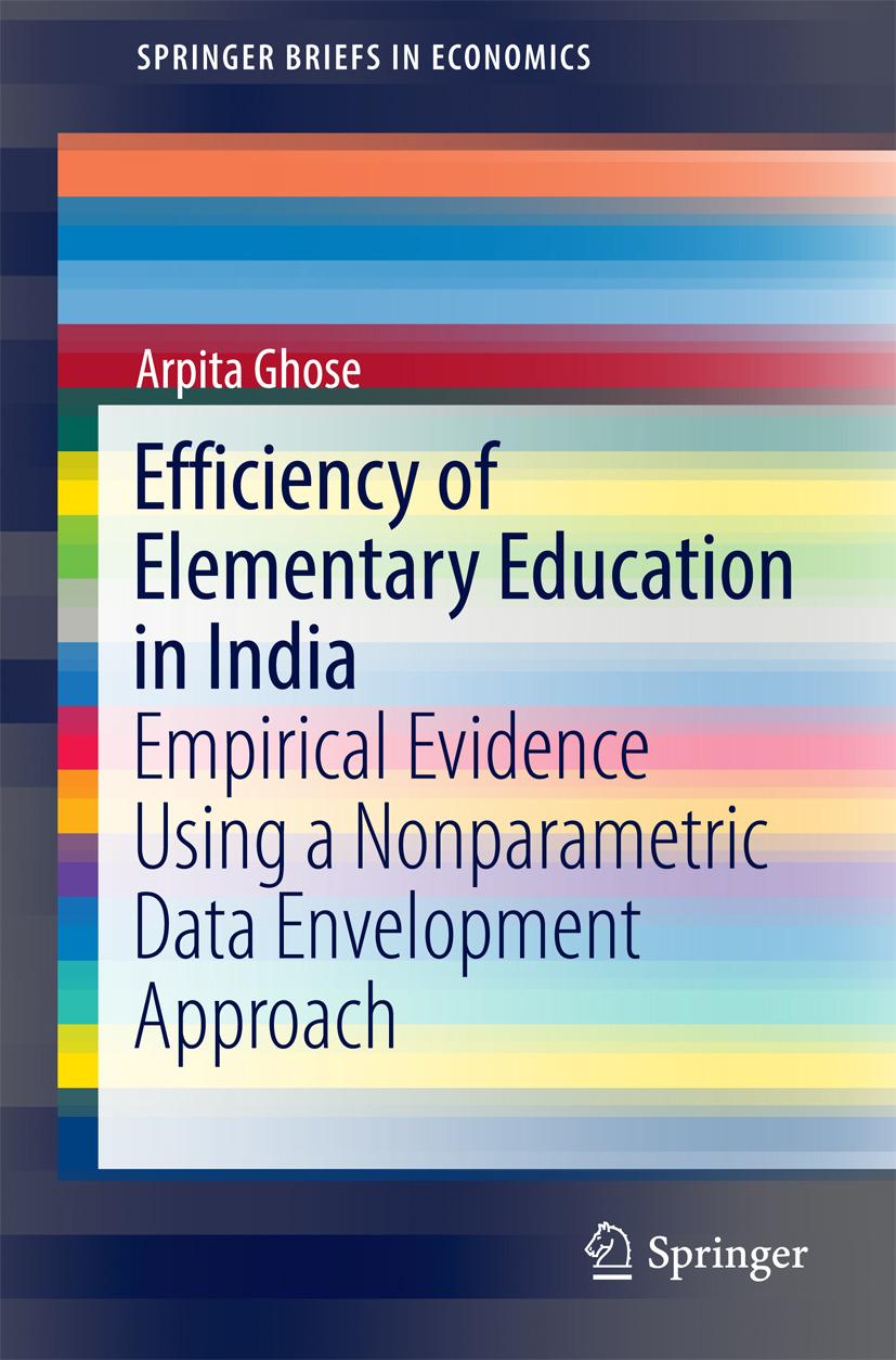 Ghose, Arpita - Efficiency of Elementary Education in India, ebook