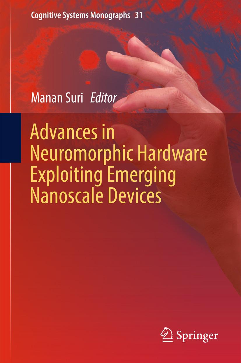 Suri, Manan - Advances in Neuromorphic Hardware Exploiting Emerging Nanoscale Devices, ebook