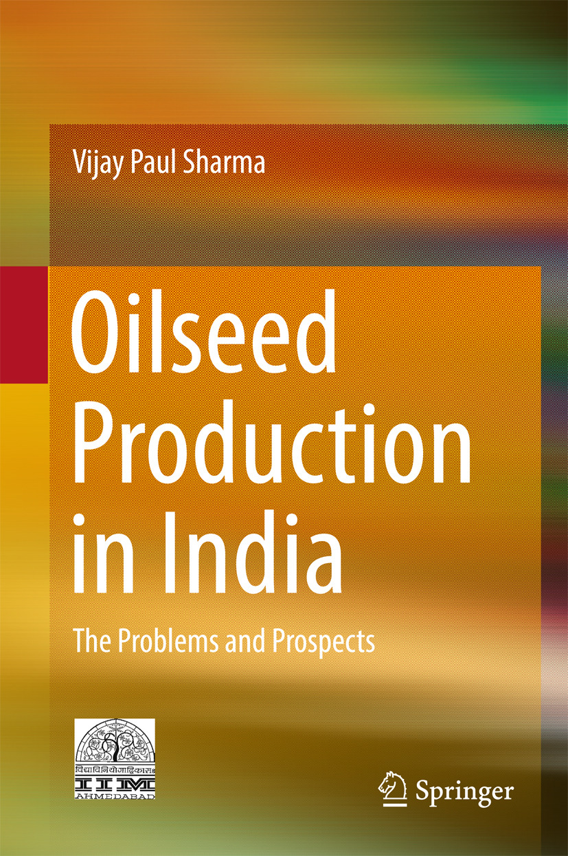 Sharma, Vijay Paul - Oilseed Production in India, ebook
