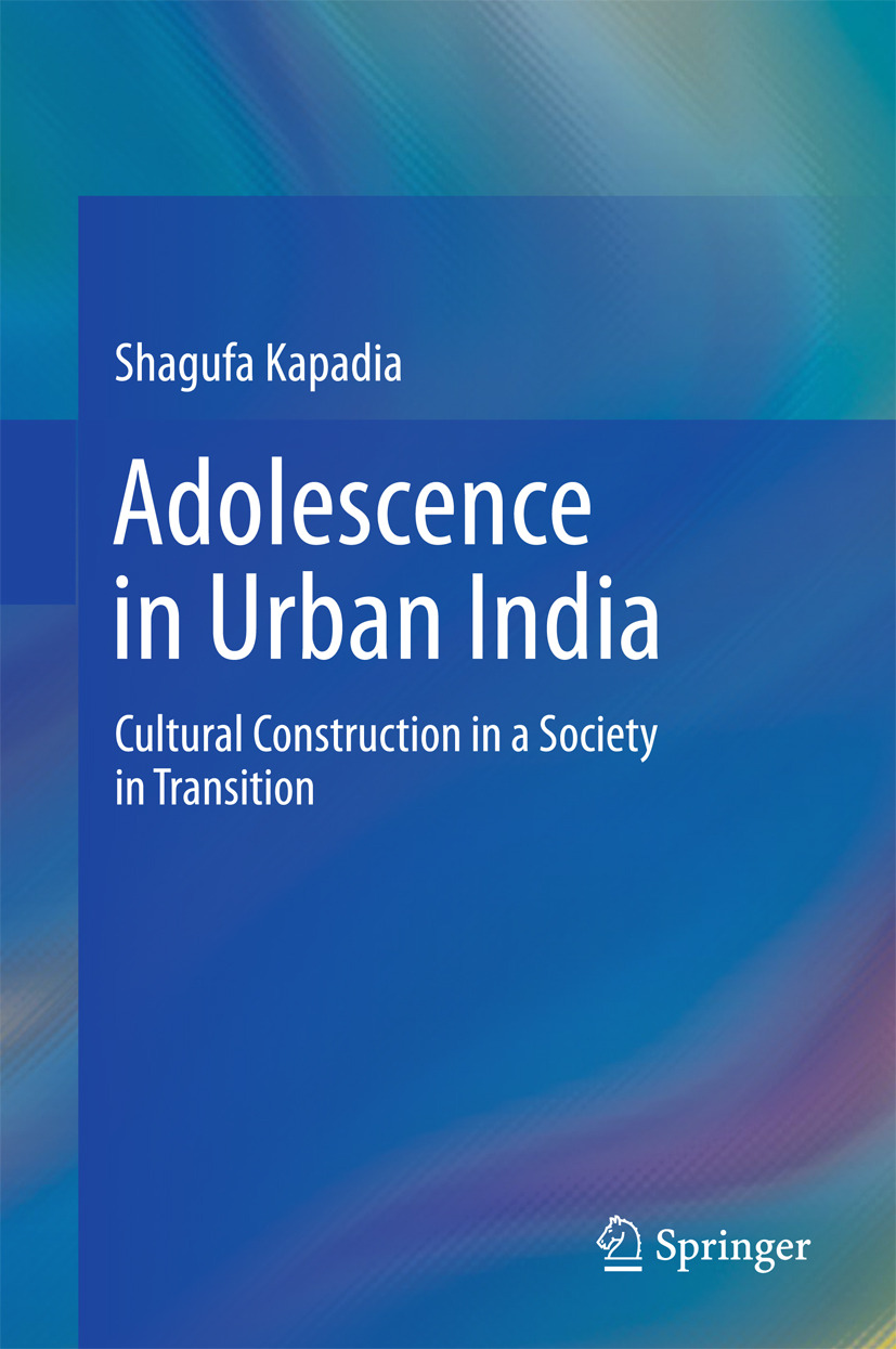 Kapadia, Shagufa - Adolescence in Urban India, ebook