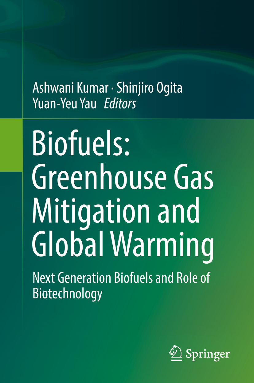 Kumar, Ashwani - Biofuels: Greenhouse Gas Mitigation and Global Warming, ebook