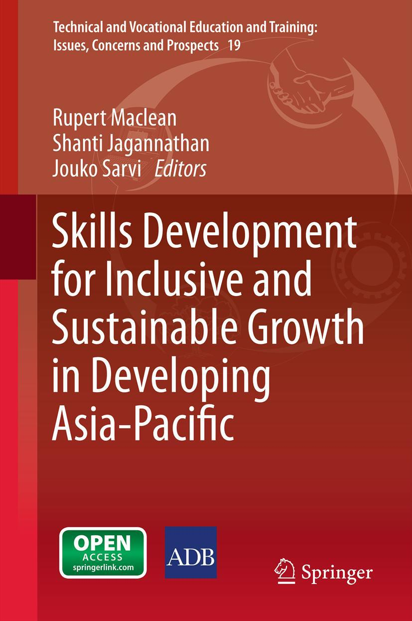 Jagannathan, Shanti - Skills Development for Inclusive and Sustainable Growth in Developing Asia-Pacific, e-bok