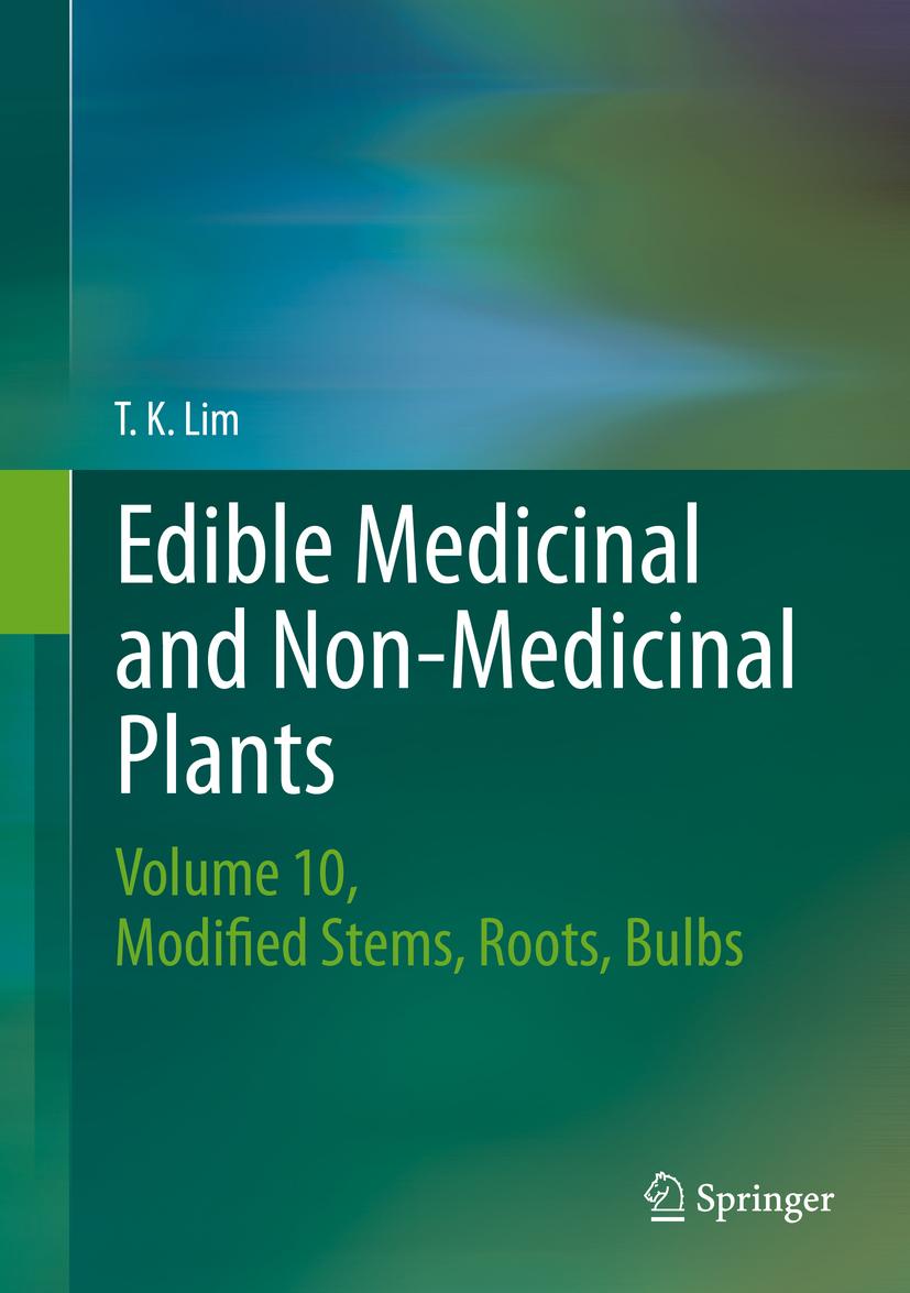 Lim, T. K. - Edible Medicinal and Non-Medicinal Plants, ebook