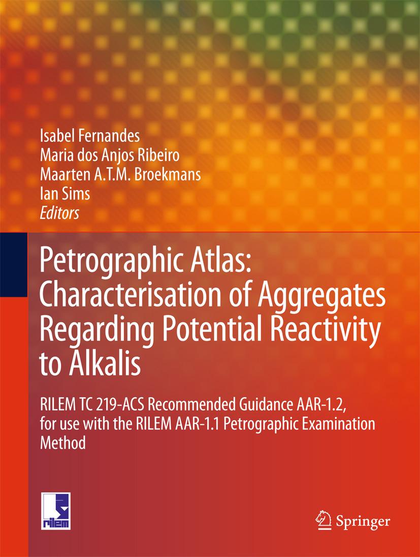Broekmans, Maarten A T M - Petrographic Atlas: Characterisation of Aggregates Regarding Potential Reactivity to Alkalis, ebook
