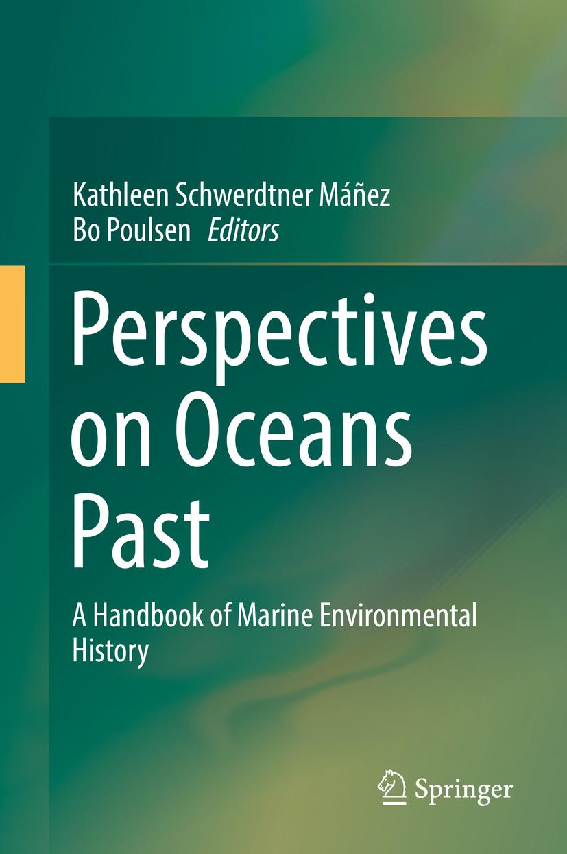 Máñez, Kathleen Schwerdtner - Perspectives on Oceans Past, ebook