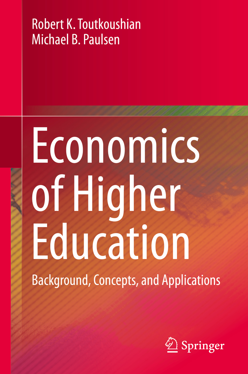 Paulsen, Michael B - Economics of Higher Education, ebook
