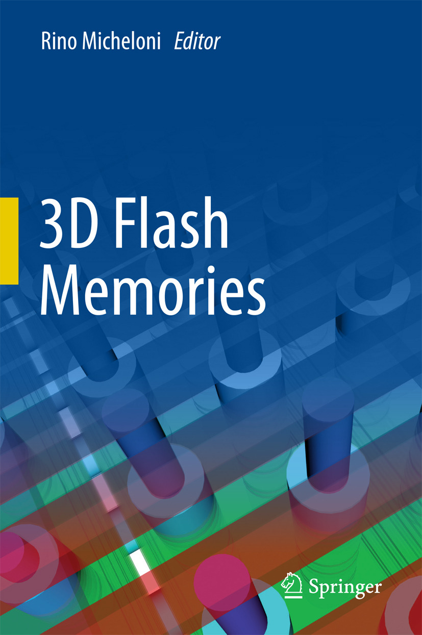 Micheloni, Rino - 3D Flash Memories, ebook