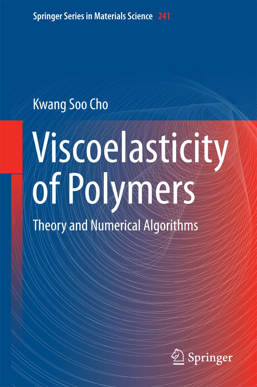 Cho, Kwang Soo - Viscoelasticity of Polymers, ebook