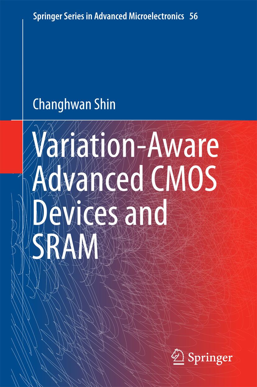 Shin, Changhwan - Variation-Aware Advanced CMOS Devices and SRAM, ebook