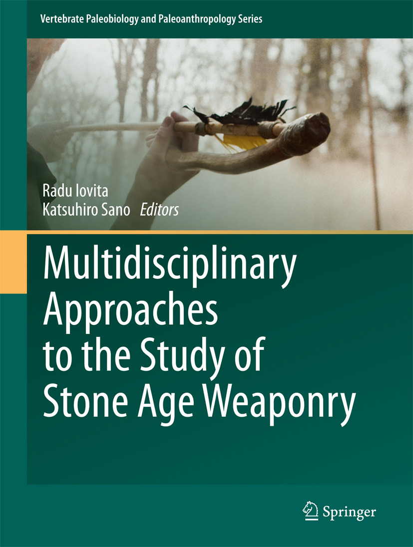 Iovita, Radu - Multidisciplinary Approaches to the Study of Stone Age Weaponry, ebook