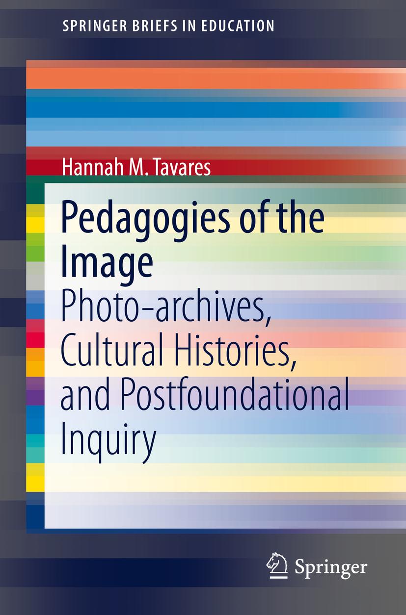 Tavares, Hannah M. - Pedagogies of the Image, ebook