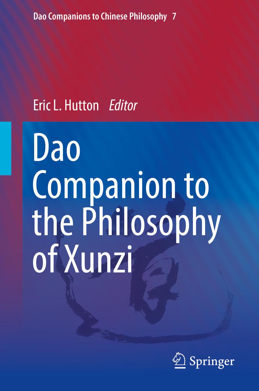Hutton, Eric L. - Dao Companion to the Philosophy of Xunzi, ebook