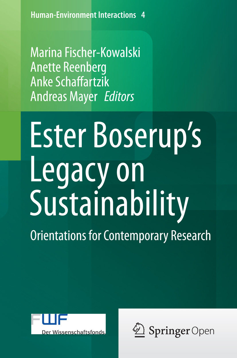 Fischer-Kowalski, Marina - Ester Boserup's Legacy on Sustainability, ebook