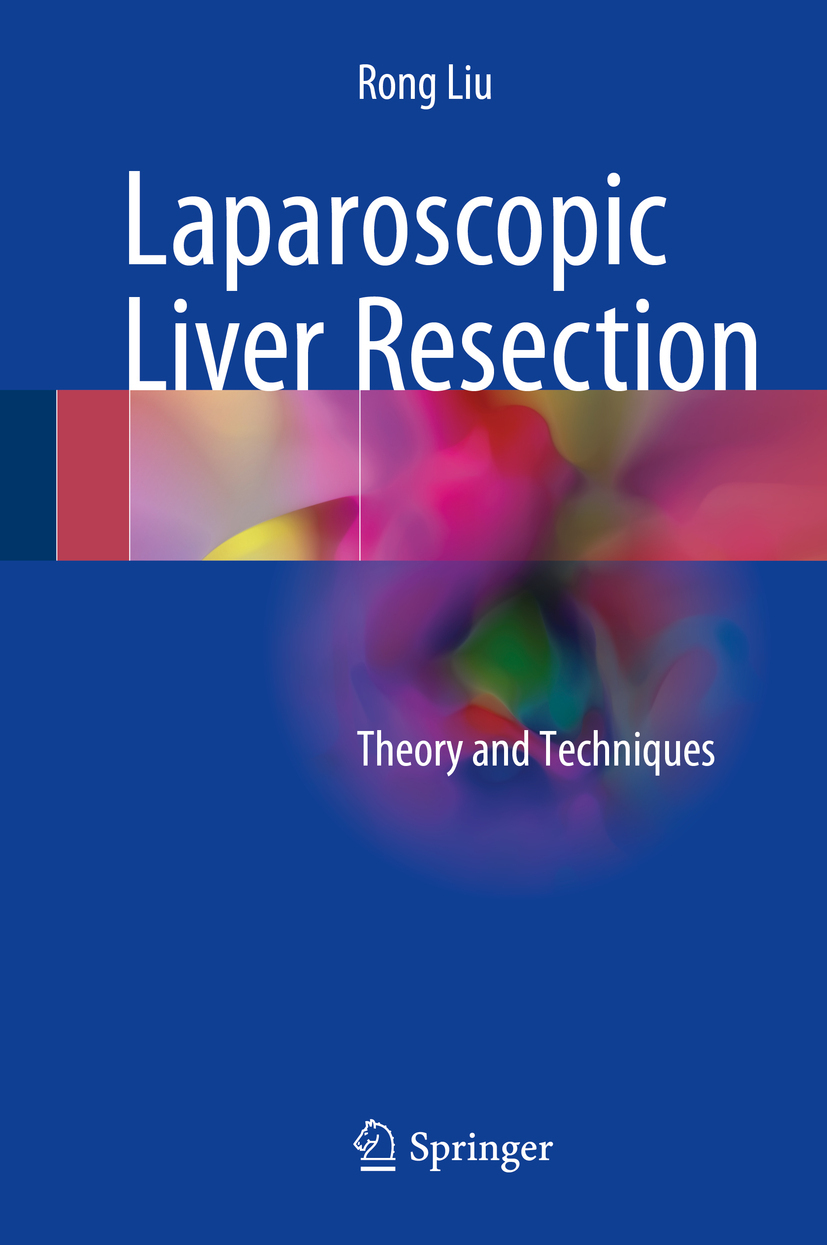 Liu, Rong - Laparoscopic Liver Resection, ebook