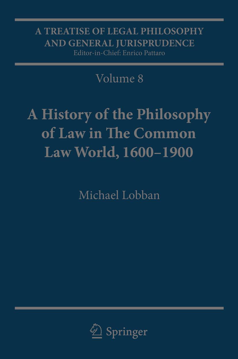 Lobban, Michael - A Treatise of Legal Philosophy and General Jurisprudence, ebook