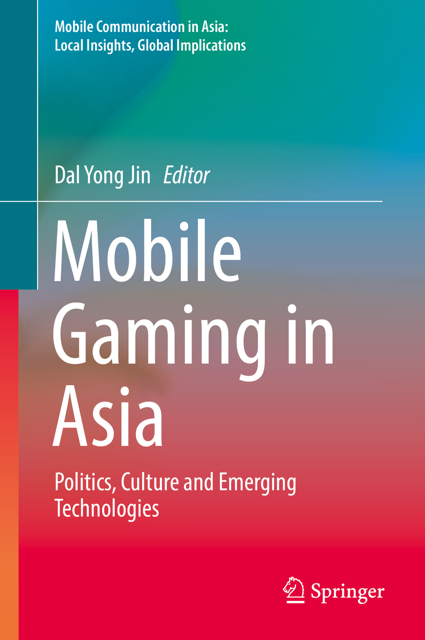 Jin, Dal Yong - Mobile Gaming in Asia, ebook