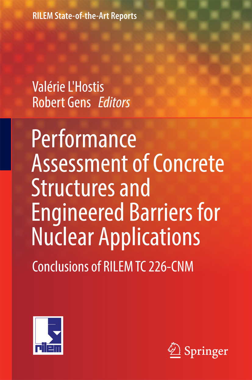 Gens, Robert - Performance Assessment of Concrete Structures and Engineered Barriers for Nuclear Applications, ebook
