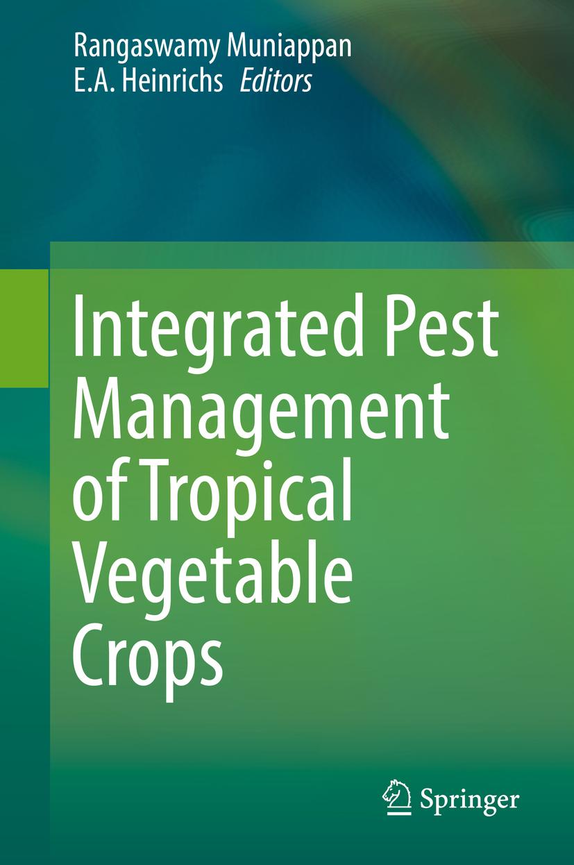 Heinrichs, E. A. - Integrated Pest Management of Tropical Vegetable Crops, ebook