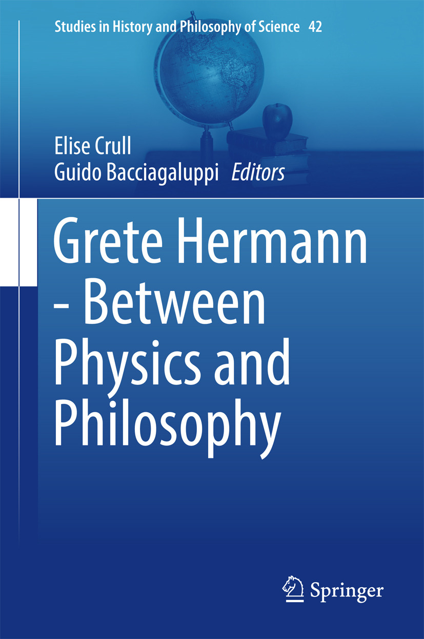 Bacciagaluppi, Guido - Grete Hermann - Between Physics and Philosophy, ebook
