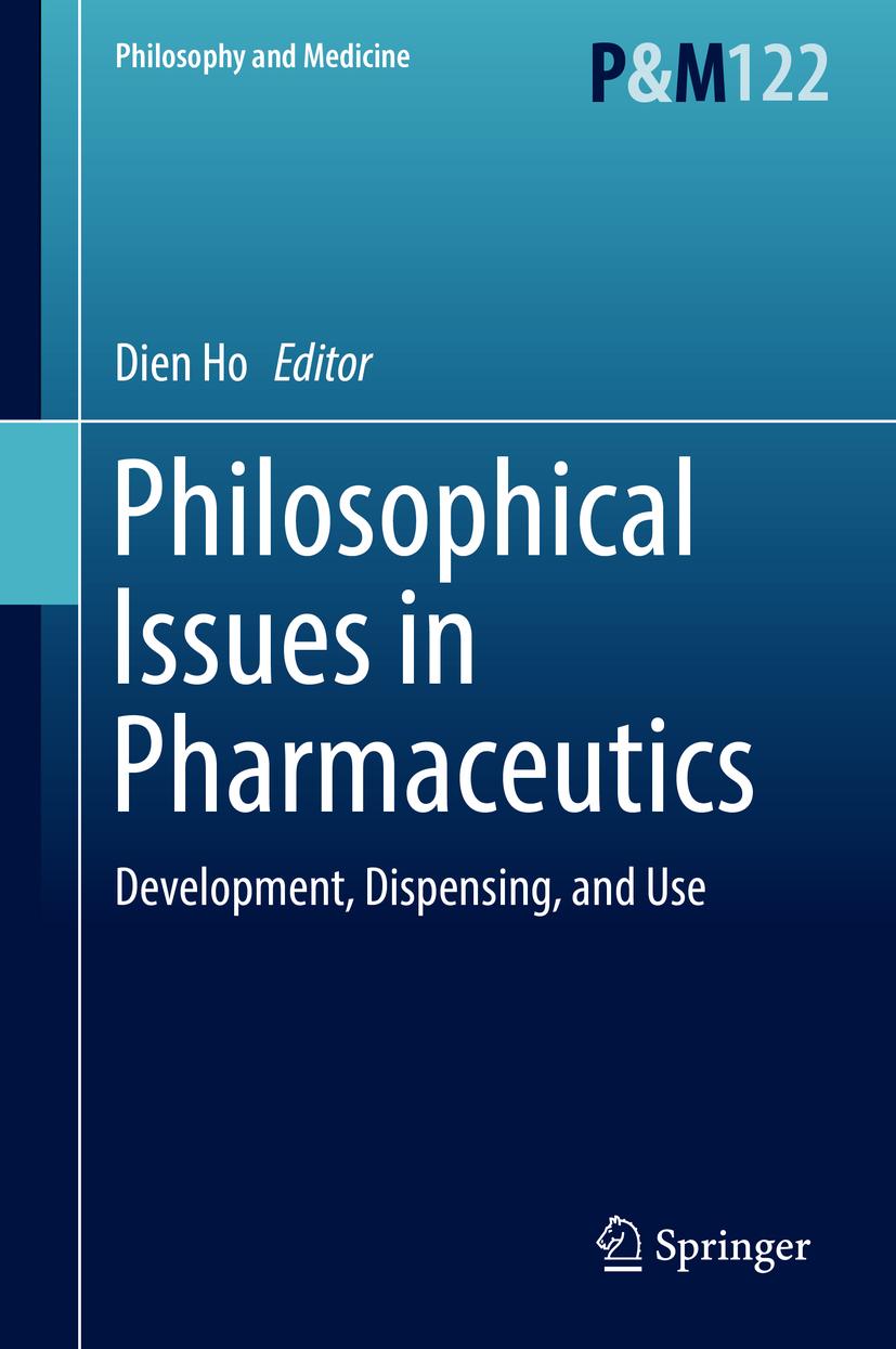 Ho, Dien - Philosophical Issues in Pharmaceutics, ebook