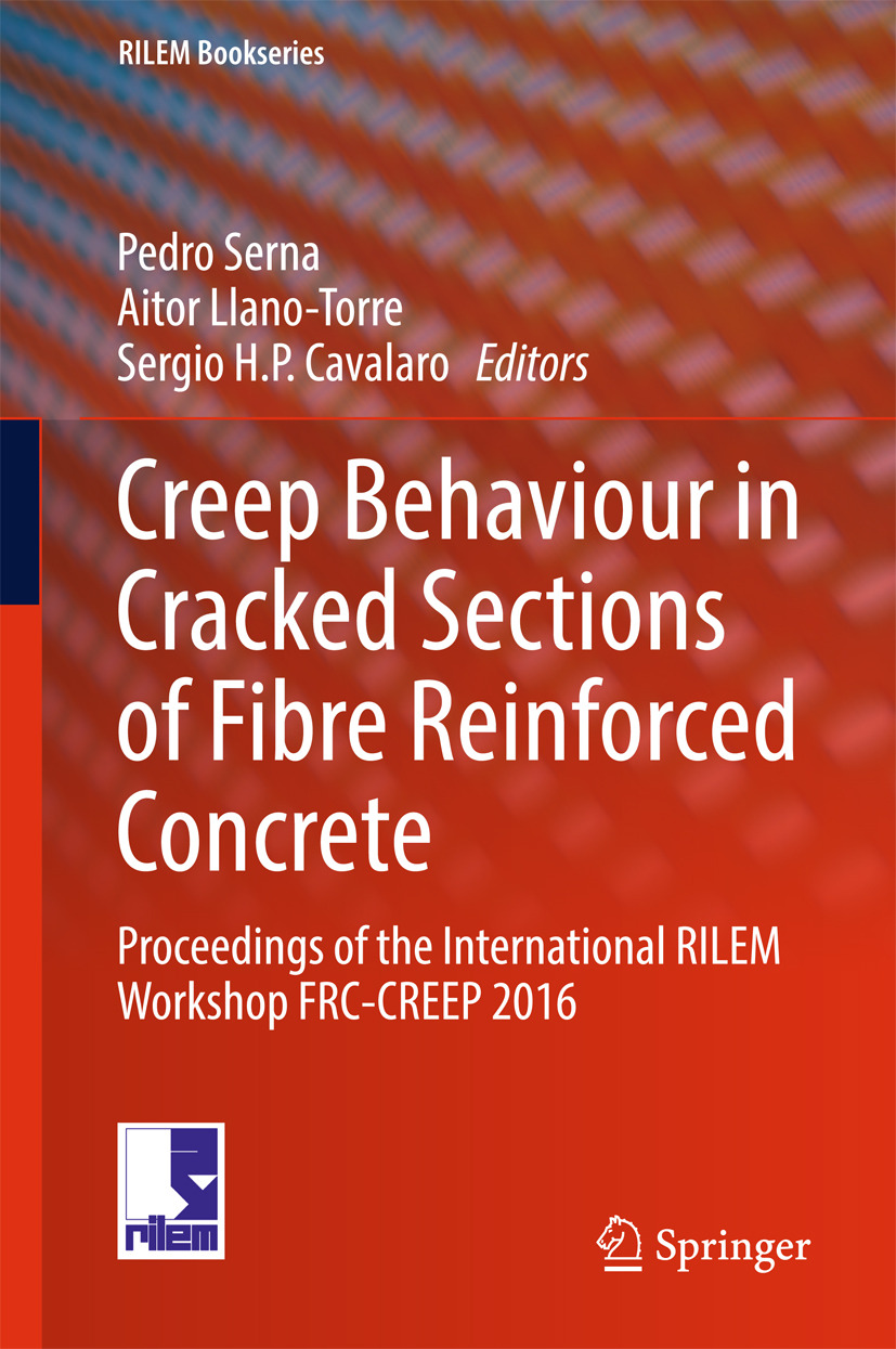 Cavalaro, Sergio H. P. - Creep Behaviour in Cracked Sections of Fibre Reinforced Concrete, ebook