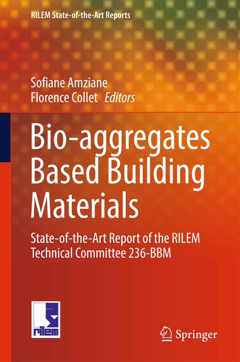 Amziane, Sofiane - Bio-aggregates Based Building Materials, ebook