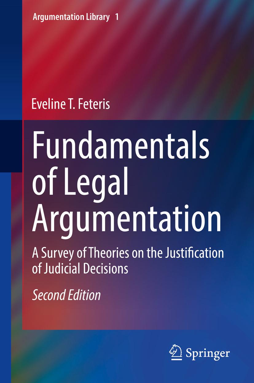 Feteris, Eveline T. - Fundamentals of Legal Argumentation, ebook