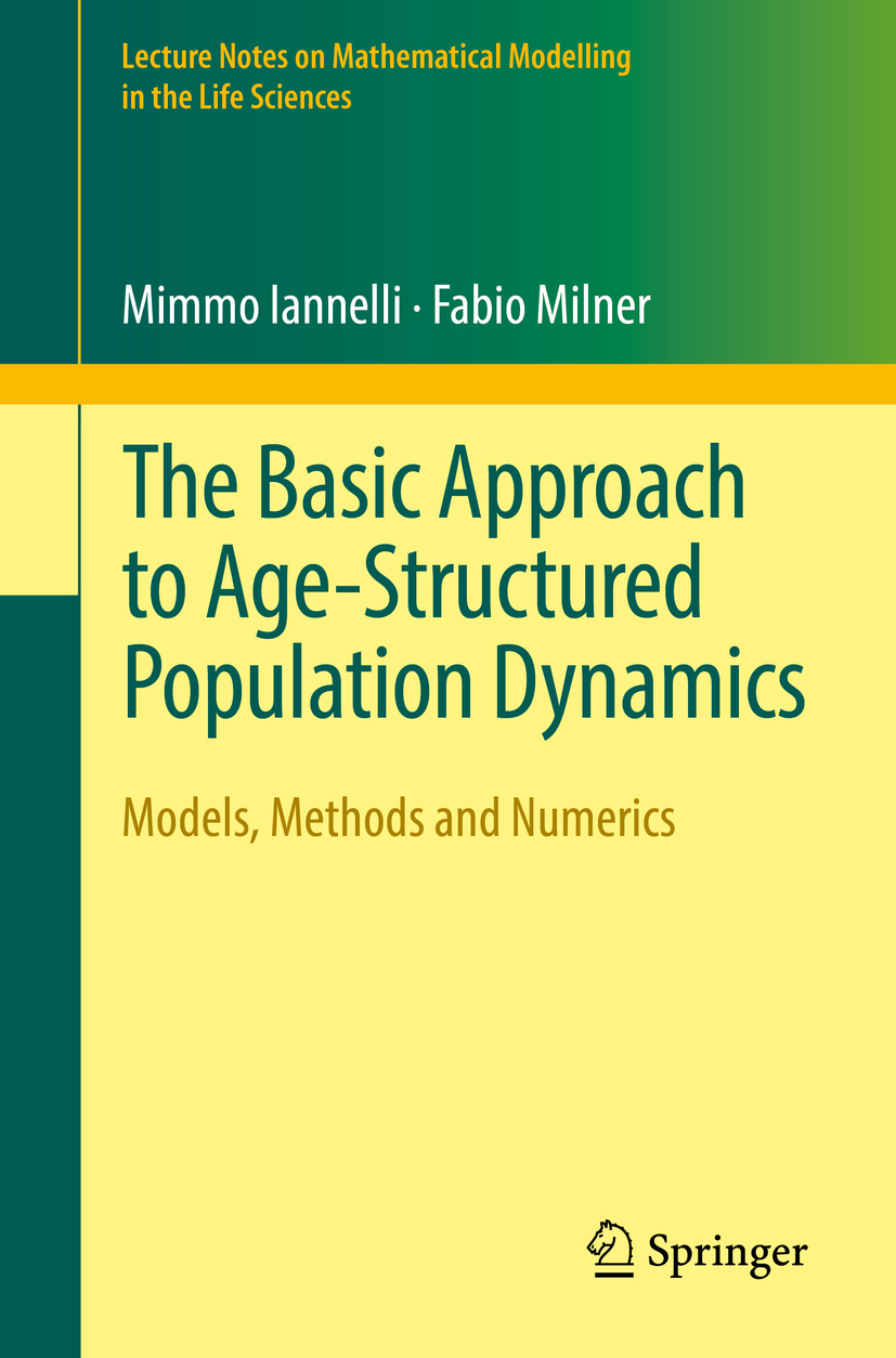 Iannelli, Mimmo - The Basic Approach to Age-Structured Population Dynamics, ebook