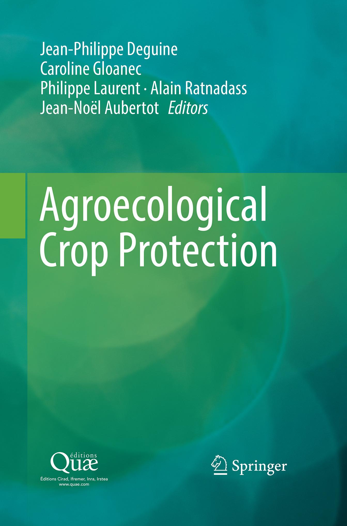 Aubertot, Jean-Noël - Agroecological Crop Protection, ebook