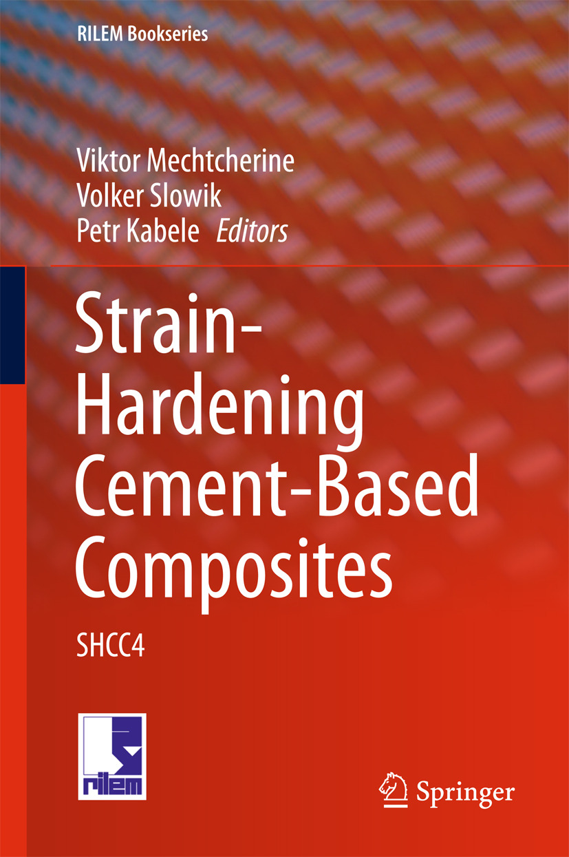 Kabele, Petr - Strain-Hardening Cement-Based Composites, ebook