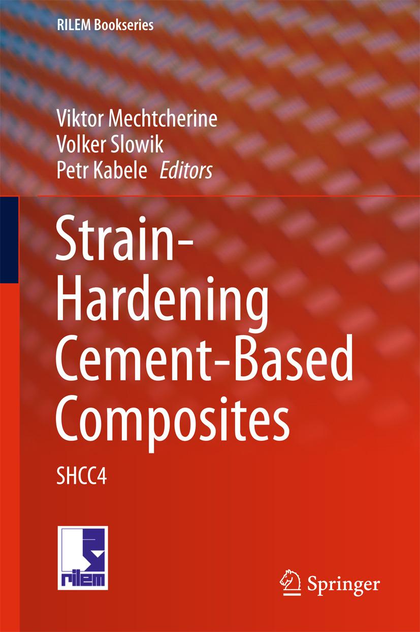 Kabele, Petr - Strain-Hardening Cement-Based Composites, ebook