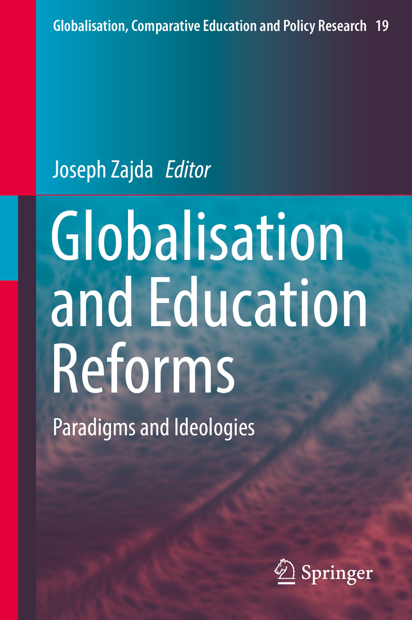Zajda, Joseph - Globalisation and Education Reforms, ebook
